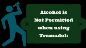 Alcohol is not permitted when using Ultram