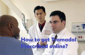 Get Tramadol Prescribed online?